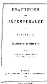 Heathenism and Intemperance in Australia; an Address on the Maine Law