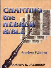 Chanting the Hebrew Bible  Student Edition  PDF