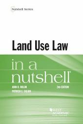 Land Use Law in a Nutshell: Edition 2