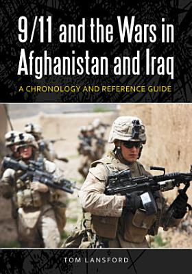 9 11 and the Wars in Afghanistan and Iraq