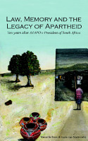 Law  Memory  and the Legacy of Apartheid PDF