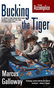 The Accomplice  Bucking the Tiger Book