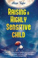 Raising A Highly Sensitive Child
