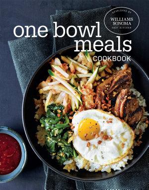 One Bowl Meals Cookbook