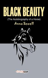 BLACK BEAUTY: Fiction, Novel, Children's literature