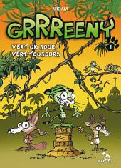 Grrreeny Tome 1: Vert un jour, vert toujours