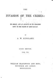 The Invasion of the Crimea: The winter troubles. [2d ed. 1883