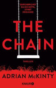 The Chain   Durchbrichst du die Kette  stirbt dein Kind PDF