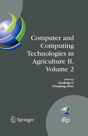 Computer and Computing Technologies in Agriculture II  Volume 2 PDF