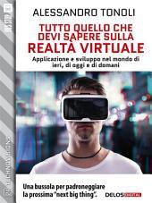 Tutto quello che devi sapere sulla realtà virtuale