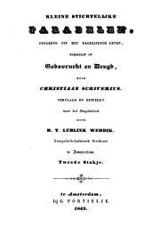 Kleine stichtelijke parabelen, ontleend uit het dagelijksch leven, toegepast op godsvrucht en deugd: Volume 1
