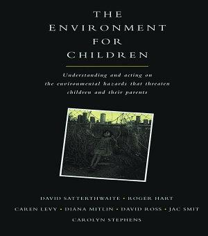 The Environment for Children