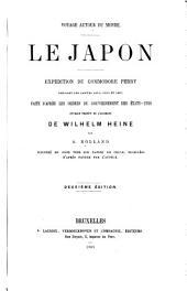 Voyage autour du monde: Le Japon. Expédition du Commodore Perry pendant les années 1853, 1854 et 1855 faite d'après les ordres du gouvernement des États-Unis