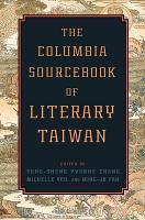 The Columbia Sourcebook of Literary Taiwan PDF