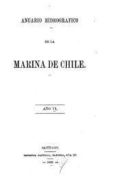 Anuario hidrográfico de la Marina de Chile: Volumen 6
