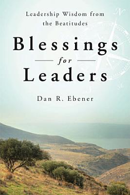 Blessings for Leaders