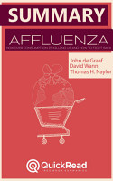 Summary of   Affluenza   by John De Graaf   Free book by QuickRead com PDF