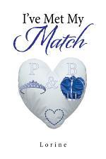 I've Met My Match