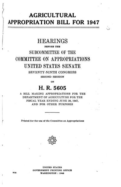 Agricultural Appropriation Bill For 1947