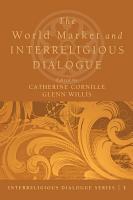 The World Market and Interreligious Dialogue PDF