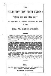 The soldiers' cry from India: 'come over and help us': letters to [and ed. by] W. Carus-Wilson: Volume 2