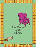 The Mouse In the Library PDF