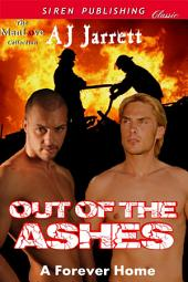 Out of the Ashes [A Forever Home]