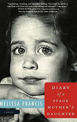 Diary Of A Stage Mother S Daughter
