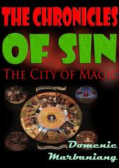 The Chronicles of Sin: The City of Magic
