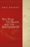 You Play the Black and the Red Comes Up PDF