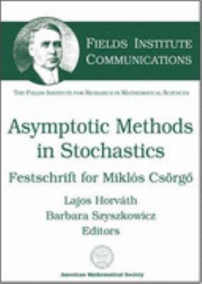 Asymptotic Methods In Stochastics