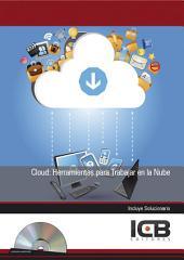 Cloud: Herramientas para Trabajar en la Nube