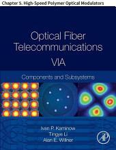 Optical Fiber Telecommunications VIA: Chapter 5. High-Speed Polymer Optical Modulators, Edition 6