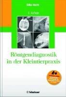 R  ntgendiagnostik in der Kleintierpraxis PDF