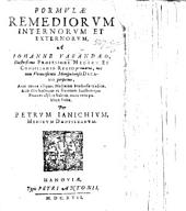 Formulæ remediorum internorum et externorum ... publicæ factæ per P. Janichium