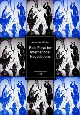 Role Plays for International Negotiations PDF