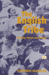 The English Tribe: Identity, Nation and Europe