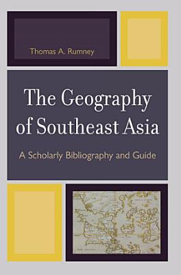 The Geography of Southeast Asia PDF