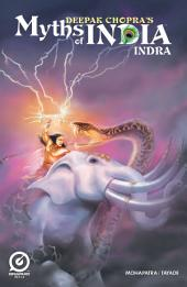 MYTHS OF INDIA: INDRA Issue 1