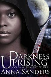 Darkness Uprising: An Urban Fantasy Novel