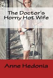 The Doctor's Horny Hot Wife