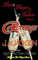 Revenge  Lovers  Players and the Seducer   Book II
