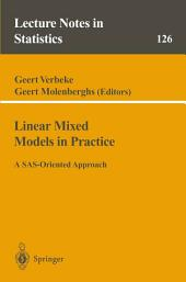 Linear Mixed Models in Practice: A SAS-Oriented Approach