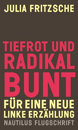 Tiefrot und radikal bunt PDF