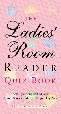 The Ladies  Room Reader Quiz Book