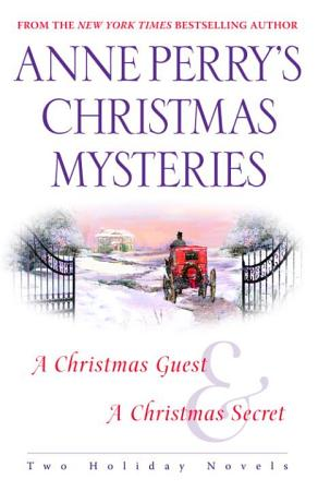 Anne Perry s Christmas Mysteries PDF