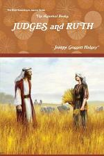 The Historical Books: JUDGES and RUTH