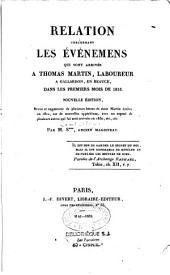 Relation concernant les évènemens qui sont arrivés au sieur Martin, laboureur à Gallardon en Beauce, dans les premiers mois de 1816