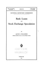 Bank Loans and Stock Exchange Speculation: Volume 20