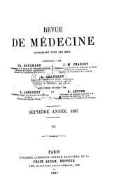 Revue de médecine: Volume7